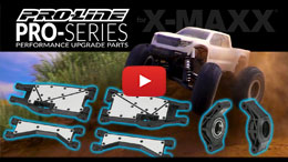 VIDEO: Pro-Line PRO-Series Performance Parts for X-MAXX
