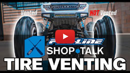VIDEO: Pro-Line SHOP TALK Ep. 12 - Tire Venting